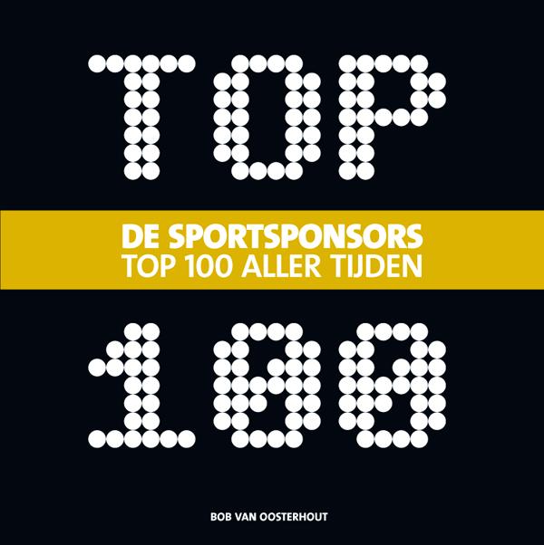 Cover De Sportsponsor Top 100 Aller Tijden